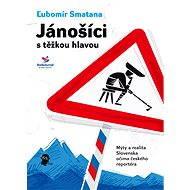 Jánošíci s těžkou hlavou - Elektronická kniha