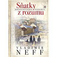 Sňatky z rozumu - Vladimír Neff