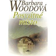 Posvátné místo - Barbara Woodová