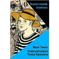 Dobrodružství Toma Sawyera - Elektronická kniha