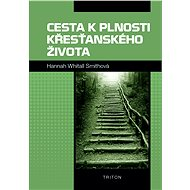 Cesta k plnosti křesťanského života - Elektronická kniha