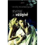 Rychle a vášnivě - Elektronická kniha