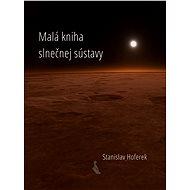 Malá kniha slnečnej sústavy - Elektronická kniha