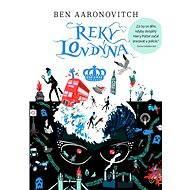 Řeky Londýna - Ben Aaronovitch