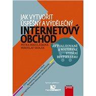 Jak vytvořit úspěšný a výdělečný internetový obchod - Elektronická kniha
