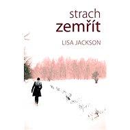 Strach zemřít - Lisa Jackson