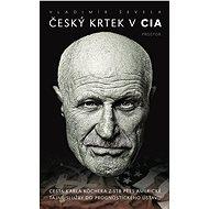 Český krtek v CIA - Elektronická kniha