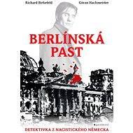 Berlínská past - Elektronická kniha