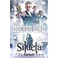 Doctor Who: Silueta - Justin Richards