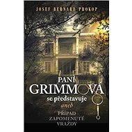 Paní Grimmová se představuje aneb Případ zapomenuté vraždy - Elektronická kniha