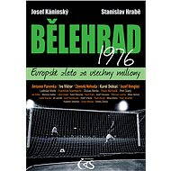 Bělehrad 1976 - Josef Káninský, Stanislav Hrabě