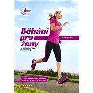 Běhání pro ženy - Elektronická kniha