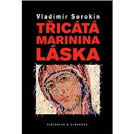 Třicátá Marinina láska - Elektronická kniha