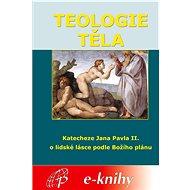 Teologie těla - Elektronická kniha