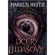 Dcery Jidášovy - Elektronická kniha ze série Jidáš,  Markus Heitz