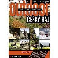 Outdoorový průvodce - Český ráj - E-kniha