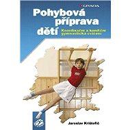 Pohybová příprava dětí - E-kniha