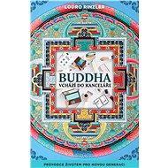 Buddha vchází do kanceláře - Lodro Rinzler
