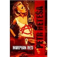 Morphin Red - E-kniha