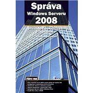 Správa Windows Serveru 2008 - E-kniha