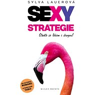 Sexy strategie - Sylva Lauerová