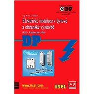 Elektrické instalace v bytové a občanské výstavbě - Ing. Karel Dvořáček