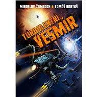Turbulentní vesmír - E-kniha