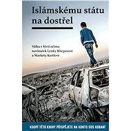 Islámskému státu na dostřel - Elektronická kniha