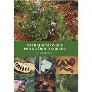 Netradiční ovoce pro každou zahradu - Elektronická kniha