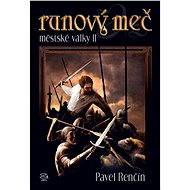 Runový meč - Pavel Renčín