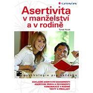 Asertivita v manželství a v rodině - Elektronická kniha