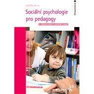 Sociální psychologie pro pedagogy - Elektronická kniha