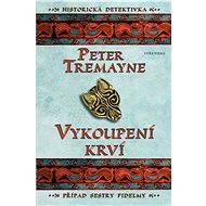 Vykoupení krví - Peter Tremayne