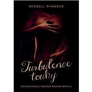 Turbulence touhy - Elektronická kniha