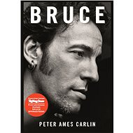 Bruce - Peter Ames Carlin
