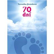 70 dní - Veronika Jiránková