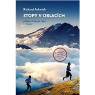 Stopy v oblacích - Richard Askwith