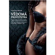 Vědomá prostitutka - Elektronická kniha