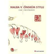Malba v čínském stylu - Elektronická kniha