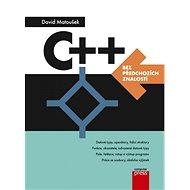 C++ bez předchozích znalostí - E-kniha