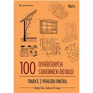 100 osvědčených stavebních detailů - Ondřej Šefců, Bohumil Štumpa