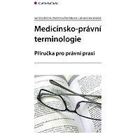 Medicínsko-právní terminologie - E-kniha