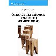 Ortodontický průvodce praktického zubního lékaře - Elektronická kniha
