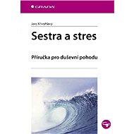 Sestra a stres - Elektronická kniha