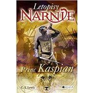 NARNIE – Princ Kaspian - Elektronická kniha