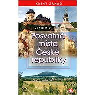 Posvátná místa ČR - Elektronická kniha