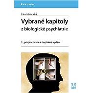 Vybrané kapitoly z biologické psychiatrie - E-kniha