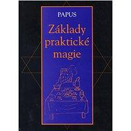 Základy praktické magie - Elektronická kniha