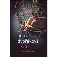 Sítě - Petra Dvořáková