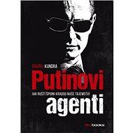 Putinovi agenti - Elektronická kniha